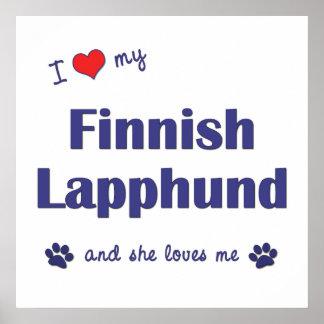 I Love My Finnish Lapphund Female Dog Posters