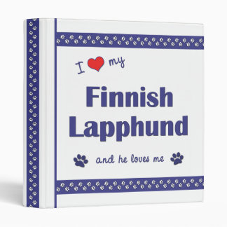 I Love My Finnish Lapphund (Male Dog) 3 Ring Binder