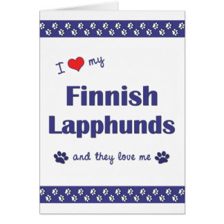 I Love My Finnish Lapphunds (Multiple Dogs) Cards