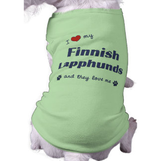 I Love My Finnish Lapphunds (Multiple Dogs) Pet Tee Shirt