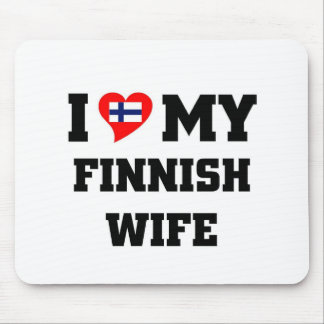 I love my finnish wife mouse pad