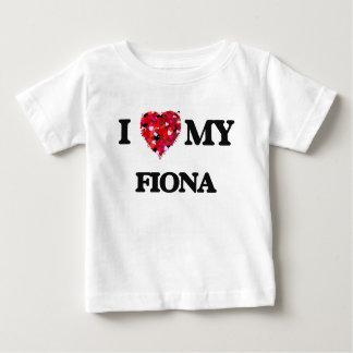 I love my Fiona T-shirt