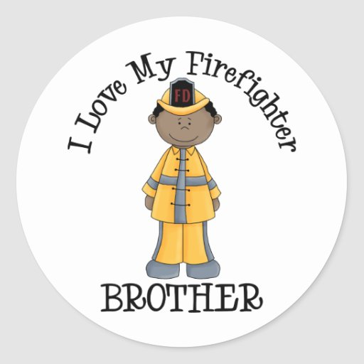 I Love My Firefighter Brother African American Classic Round Sticker
