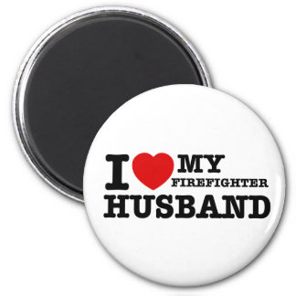I love my firefighter husband 2 inch round magnet