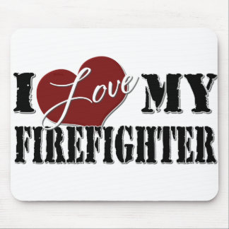 I Love My Firefighter mousepad