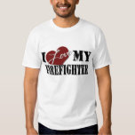 I love My Firefighter T Shirts