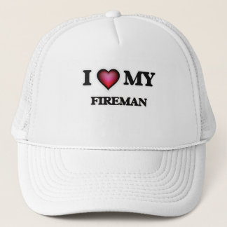 I love my Fireman Trucker Hat