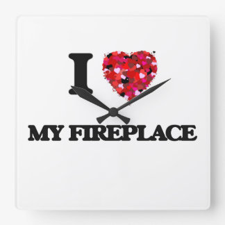 I Love My Fireplace Square Wall Clock