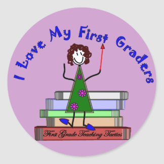 I Love My First Graders--Teacher Gifts Classic Round Sticker