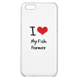 I Love My Fish Farmer iPhone 5C Cover