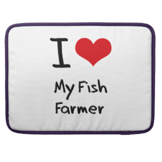 I Love My Fish Farmer Sleeve For MacBooks
