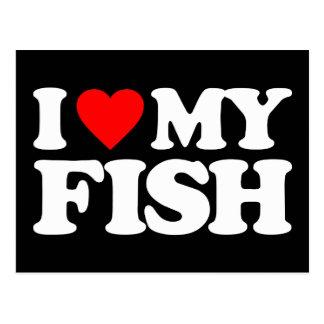 I LOVE MY FISH POST CARD