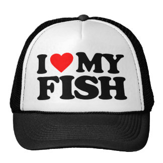 I LOVE MY FISH TRUCKER HAT