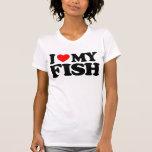 I LOVE MY FISH TSHIRT