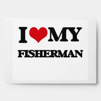 I love my Fisherman Envelope