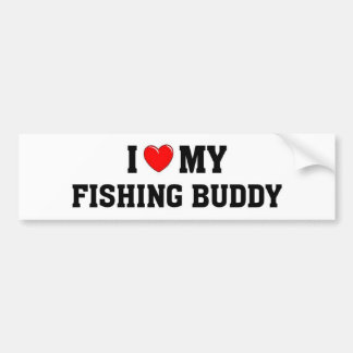 I love my fishing buddy bumper sticker