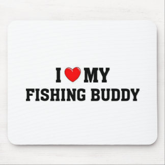 I love my fishing buddy mouse pad