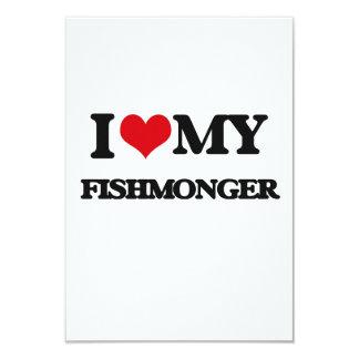 I love my Fishmonger 3.5x5 Paper Invitation Card