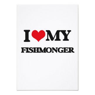 I love my Fishmonger 5x7 Paper Invitation Card