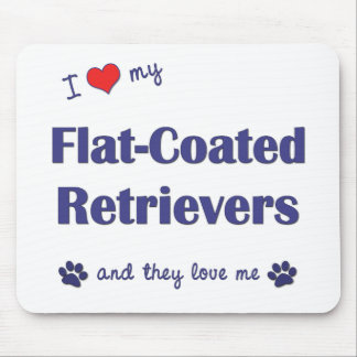 I Love My Flat-Coated Retrievers (Multiple Dogs) Mouse Pad