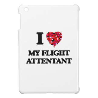 I Love My Flight Attentant Case For The iPad Mini