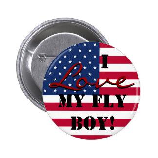 I Love My Fly Boy! Button
