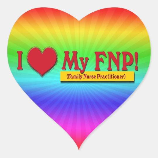 I LOVE MY FNP VALENTINE FAMILY NURSE PRACTITIONER HEART STICKER