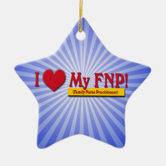 I LOVE MY FNP VALENTINE FAMILY NURSE PRACTITIONER CHRISTMAS ORNAMENTS
