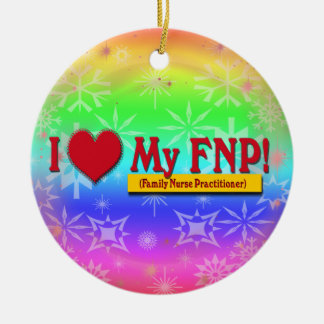 I LOVE MY FNP VALENTINE FAMILY NURSE PRACTITIONER CHRISTMAS ORNAMENT