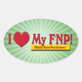I LOVE MY FNP VALENTINE FAMILY NURSE PRACTITIONER OVAL STICKER