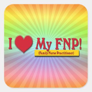 I LOVE MY FNP VALENTINE FAMILY NURSE PRACTITIONER SQUARE STICKER