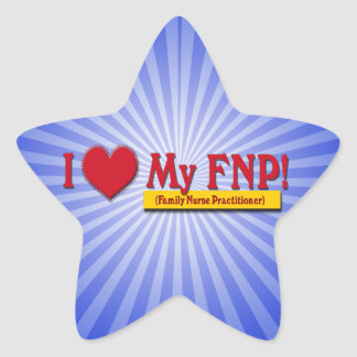 I LOVE MY FNP VALENTINE FAMILY NURSE PRACTITIONER STAR STICKER