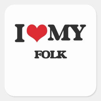 I Love My FOLK Square Stickers