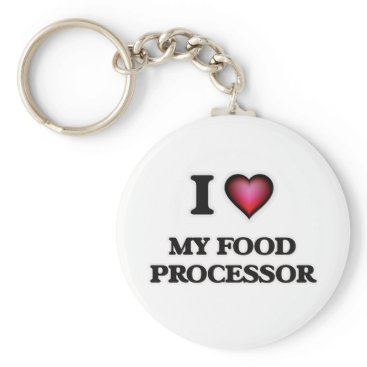 Beach Themed I Love My Food Processor Keychain