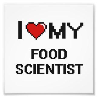 I love my Food Scientist Photo Print