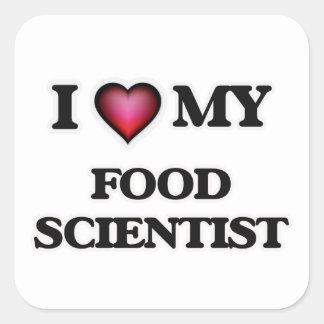 I love my Food Scientist Square Sticker