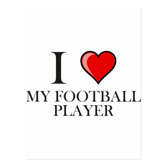 I Love My Football Player Postcard