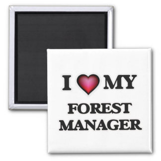 I love my Forest Manager Magnet