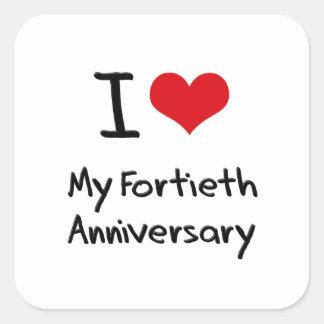 I Love My Fortieth Anniversary Square Sticker