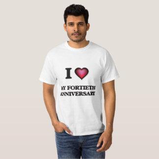 I Love My Fortieth Anniversary T-Shirt