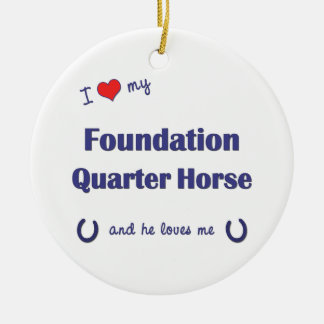 I Love My Foundation Quarter Horse (Male Horse) Double-Sided Ceramic Round Christmas Ornament