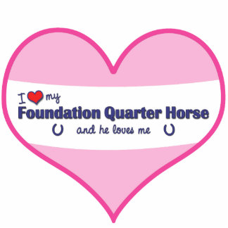 I Love My Foundation Quarter Horse (Male Horse) Statuette