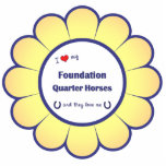 I Love My Foundation Quarter Horses (Multi Horses) Cut Out