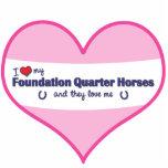 I Love My Foundation Quarter Horses (Multi Horses) Photo Cutout