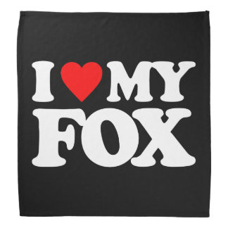I LOVE MY FOX BANDANA