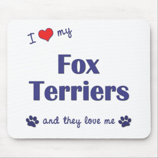 I Love My Fox Terriers (Multiple Dogs) Mouse Pad