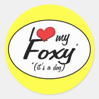 I Love My Foxy (It's a Dog) Round Stickers
