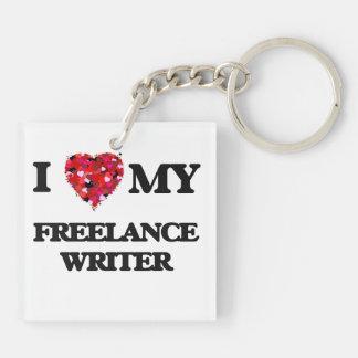 I love my Freelance Writer Double-Sided Square Acrylic Keychain