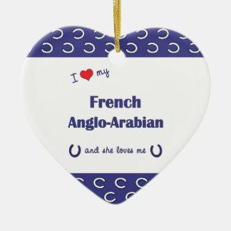 I Love My French Anglo-Arabian (Female Horse) Ornaments