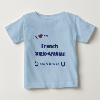 I Love My French Anglo-Arabian (Male Horse) Baby T-Shirt